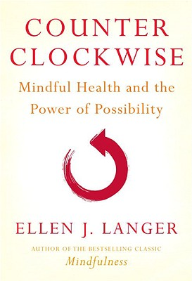 Counter Clockwise By Langer, Ellen J.