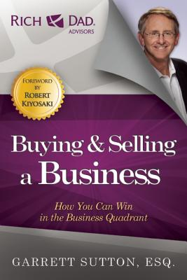 Buying and Selling a Business By Sutton, Garrett